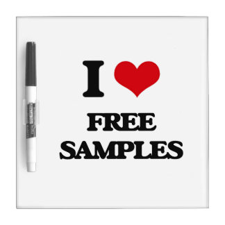 i LOVE fREE sAMPLES Dry-Erase Board