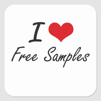 I love Free Samples Square Sticker