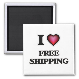 I love Free Shipping Magnet