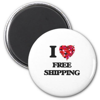 I Love Free Shipping 2 Inch Round Magnet