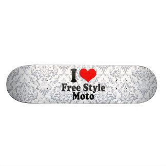 I love Free Style Moto Skate Boards