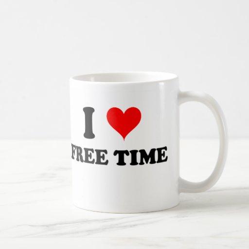 I Love Free Time Coffee Mug