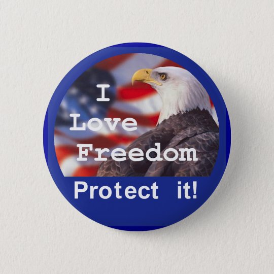 I LOVE FREEDOM Button