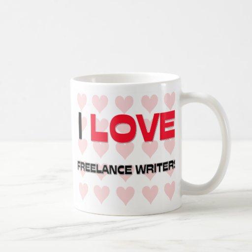 I LOVE FREELANCE WRITERS CLASSIC WHITE COFFEE MUG