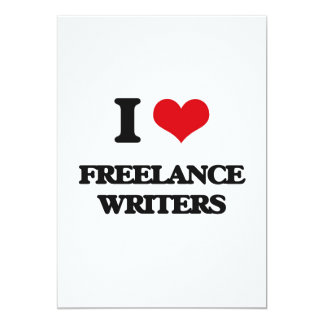 I love Freelance Writers 5x7 Paper Invitation Card