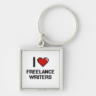 I love Freelance Writers Silver-Colored Square Keychain