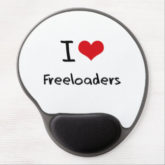 I Love Freeloaders Gel Mouse Pad