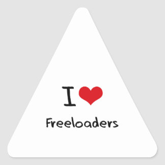 I Love Freeloaders Triangle Sticker