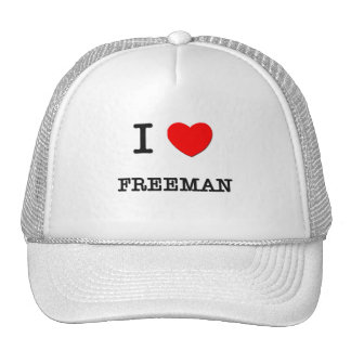 I Love Freeman Hats