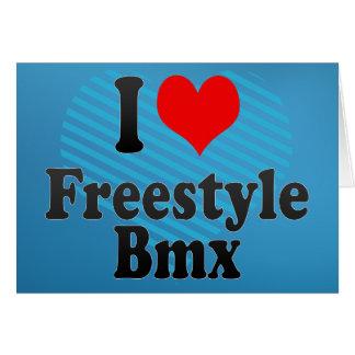 I love Freestyle Bmx Card