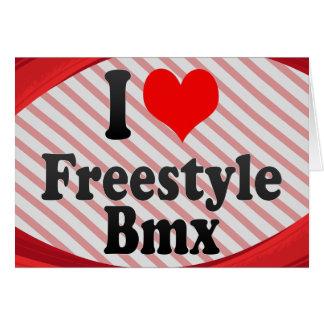 I love Freestyle Bmx Cards