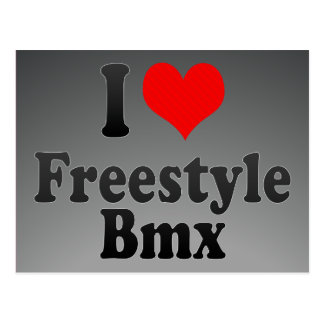 I love Freestyle Bmx Post Cards