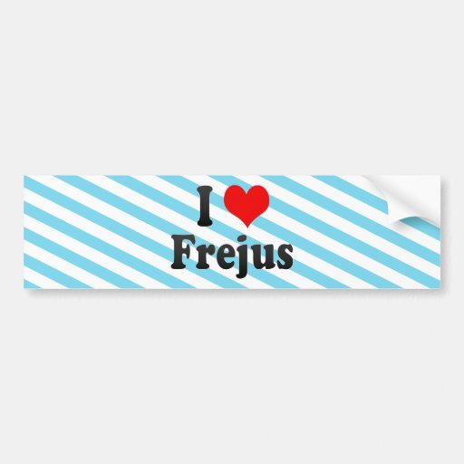 I Love Frejus, France Car Bumper Sticker