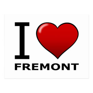 I LOVE FREMONT, CA - CALIFORNIA POSTCARD
