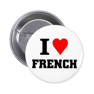 I love French 2 Inch Round Button