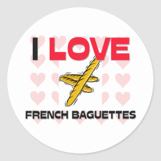 I Love French Baguettes Classic Round Sticker
