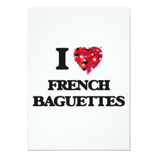 I Love French Baguettes food design 5x7 Paper Invitation Card
