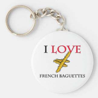 I Love French Baguettes Keychains