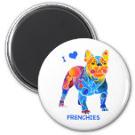 I Love French Bulldogs 2 Inch Round Magnet