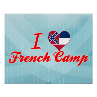 I Love French Camp, Mississippi Posters