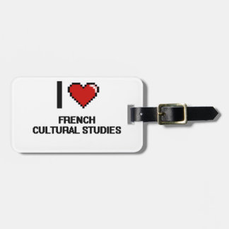 I Love French Cultural Studies Digital Design Tag For Bags