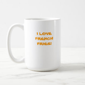 I LOVE FRENCH FRIES CLASSIC WHITE COFFEE MUG