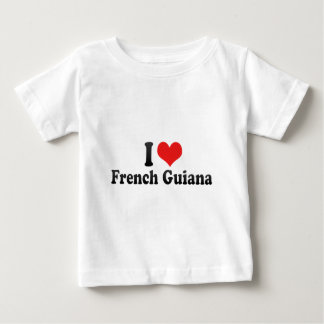 I Love French Guiana Infant T-shirt