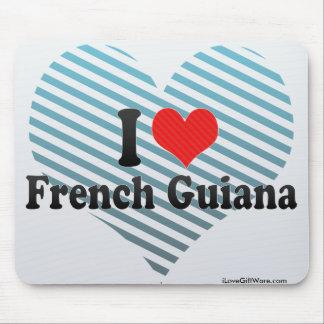 I Love French Guiana Mouse Pad