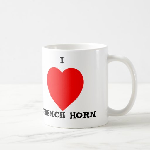 I Love French Horn Coffee Mugs