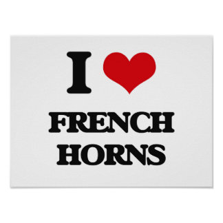 I love French Horns Print