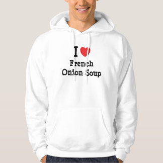 I love French Onion Soup heart T-Shirt