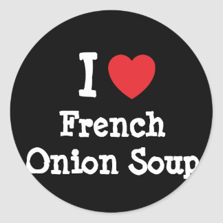 I love French Onion Soup heart T-Shirt Classic Round Sticker