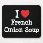 I love French Onion Soup heart T-Shirt Mouse Mat