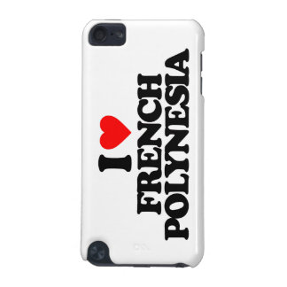 I LOVE FRENCH POLYNESIA iPod TOUCH 5G CASE