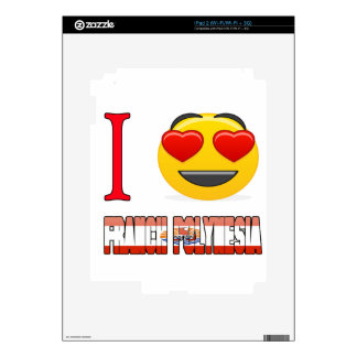 I love FRENCH POLYNESIA. Decals For iPad 2