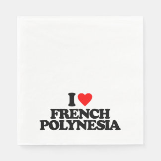 I LOVE FRENCH POLYNESIA NAPKIN
