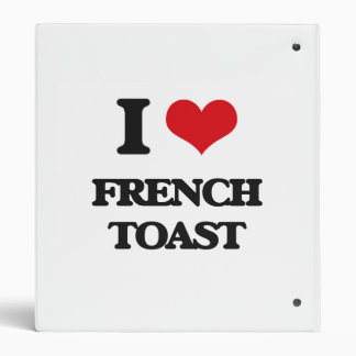 I love French Toast 3 Ring Binders