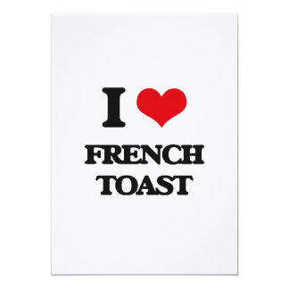 I love French Toast 5x7 Paper Invitation Card