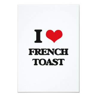 I love French Toast 3.5x5 Paper Invitation Card