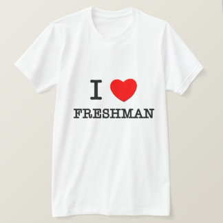 I Love Freshman T-Shirt