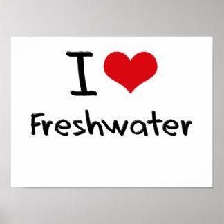 I Love Freshwater Print