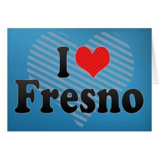 I Love Fresno Card