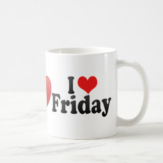 I Love Friday Classic White Coffee Mug