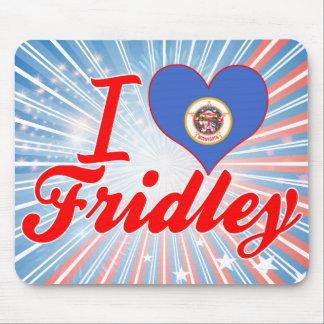 I Love Fridley, Minnesota Mouse Pad