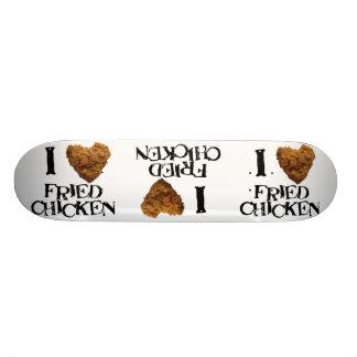 I Love Fried Chicken Skateboard