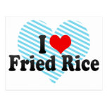 I Love Fried Rice Postcard