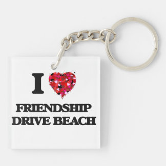 I love Friendship Drive Beach New York Double-Sided Square Acrylic Keychain