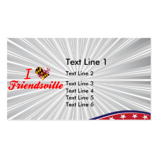 I Love Friendsville, Maryland Double-Sided Standard Business Cards (Pack Of 100)