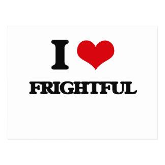 I love Frightful Postcard