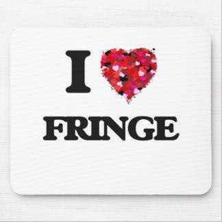 I Love Fringe Mouse Pad